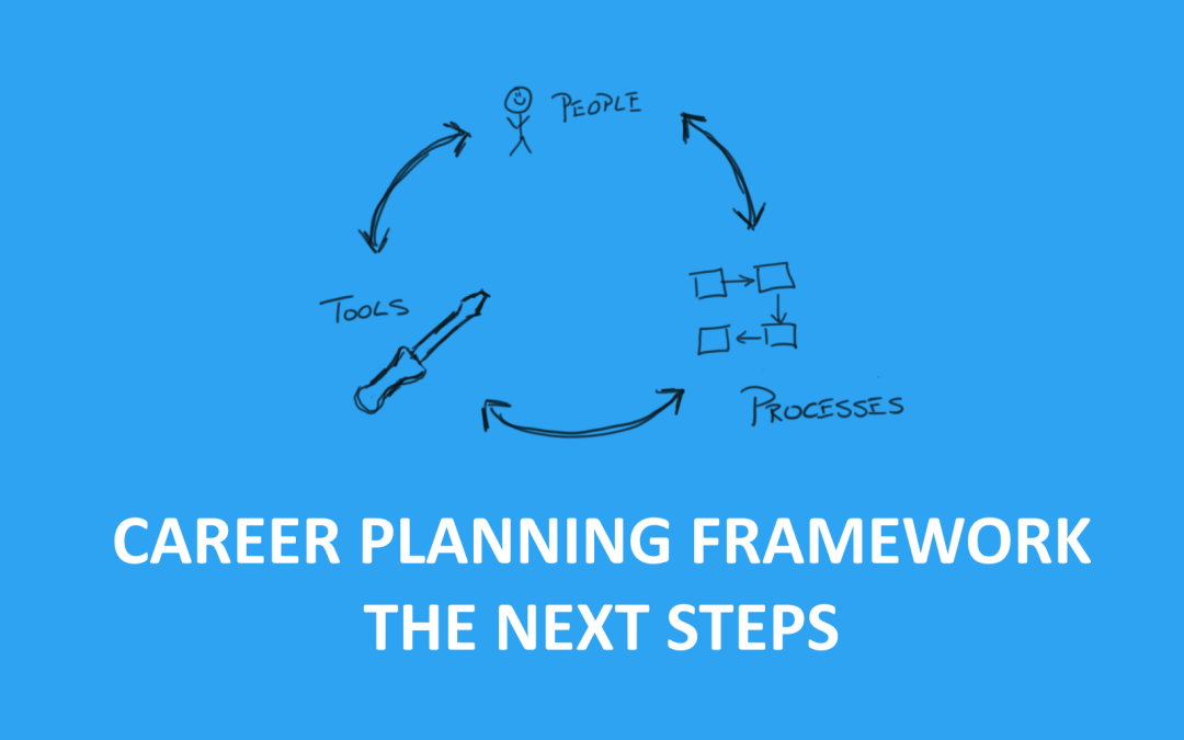 Career Planning Framework – Next steps